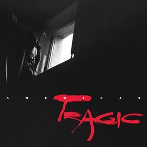 'American Tragic' by Wax Idols