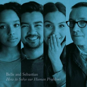 'How To Solve Our Human Problems (Part 3)' by Belle and Sebastian