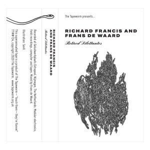 'Retired Dilettantes' by Richard Francis & Frans de Waard