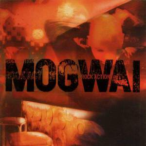 'Rock Action' by Mogwai