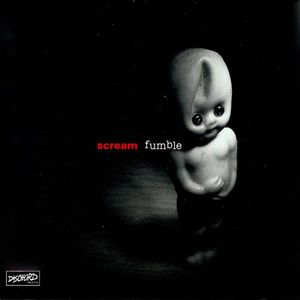 'Fumble' by Scream
