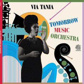 'Via Tania & The Tomorrow Music Orchestra' by Via Tania