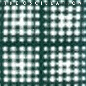 Beyond The Mirror : Rare and Unreleased Tracks by The Oscillation