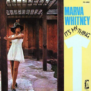 'It's My Thing' by Marva Whitney