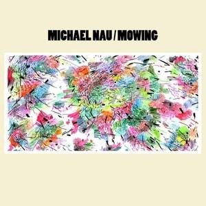 'Mowing' by Michael Nau