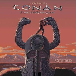 'Conan The Barbarian (Original Motion Picture Soundtrack)' by Basil Poledouris