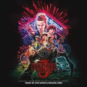 'Stranger Things 3 (Original Score from the Netflix Original Series)' by Kyle Dixon & Michael Stein
