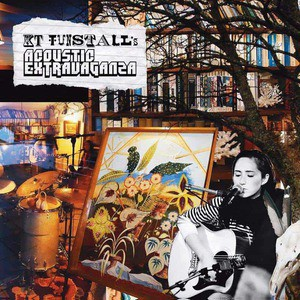 'KT Tunstall's Acoustic Extravaganza' by KT Tunstall
