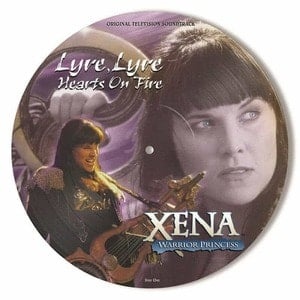 'Xena: Warrior Princess - Lyre, Lyre Hearts On Fire (Original Television Soundtrack)' by Various