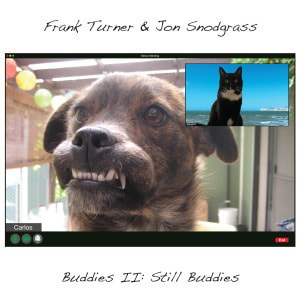 'Buddies II: Still Buddies' by Frank Turner & Jon Snodgrass