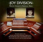 Martin Hannet's Personal Mixes by Joy Division