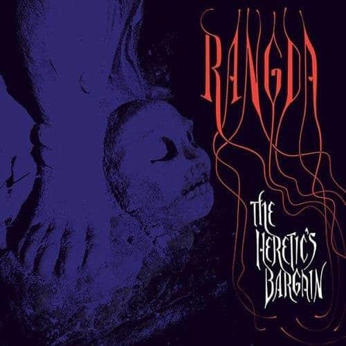 'The Heretic's Bargain' by Rangda
