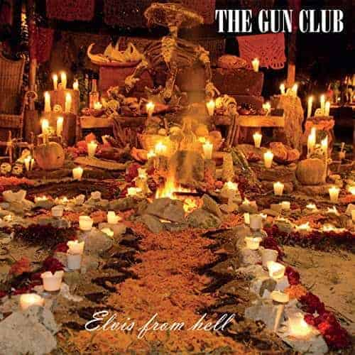 'Elvis From Hell' by The Gun Club