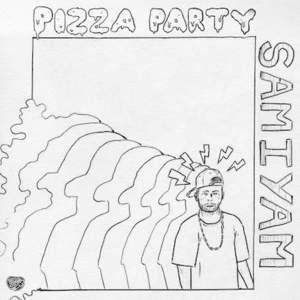 'Pizza Party' by Samiyam