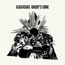 Daddy's Gone / A Little Thing Called Fear by Glasvegas