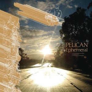 'Ephemeral' by Pelican