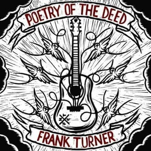 'Poetry of the Deed (10th Anniversary Edition)' by Frank Turner