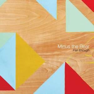 'Fair Enough' by Minus The Bear