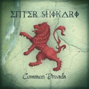 'Common Dreads' by Enter Shikari