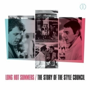 'Long Hot Summers: The Story Of The Style Council' by The Style Council