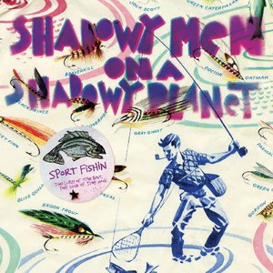 'Sport Fishin: The Lure Of The Bait, The Luck Of The Hook' by Shadowy Men On A Shadowy Planet