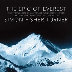 'The Epic Of Everest' by Simon Fisher Turner