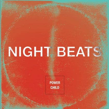 'Power Child' by Night Beats