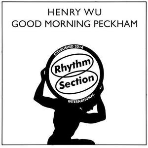 'Good Morning Peckham' by Henry Wu