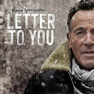 'Letter To You' by Bruce Springsteen
