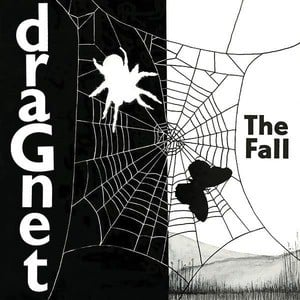 'Dragnet' by The Fall