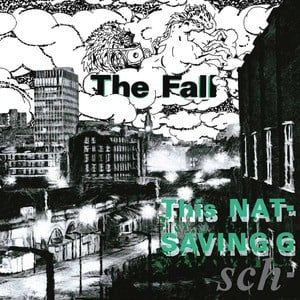 'This Nation's Saving Grace' by The Fall