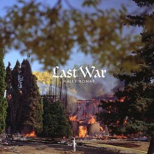'Last War' by Haley Bonar