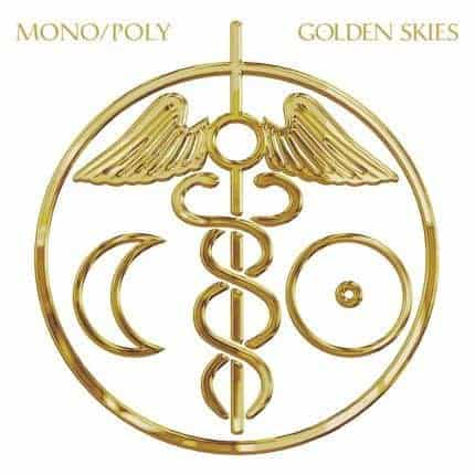 'Golden Skies' by Mono/Poly
