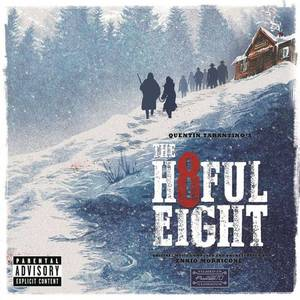 'The Hateful Eight - Original Motion Picture Soundtrack' by Ennio Morricone