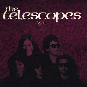 'Taste (30 Anniversary Edition)' by The Telescopes