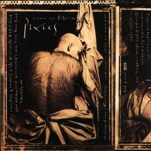 'Come On Pilgrim' by Pixies