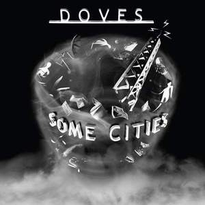 'Some Cities' by Doves