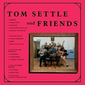 Old Wakes by Tom Settle & Friends