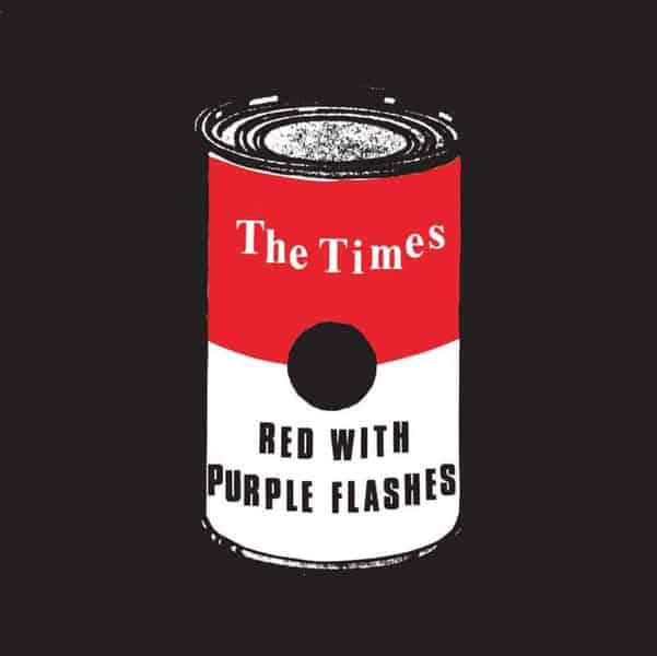 'Red With Purple Flashes' by The Times