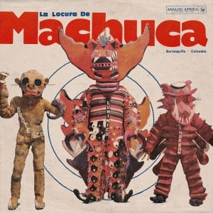 'La Locura de Machuca 1975​-​1980' by Various