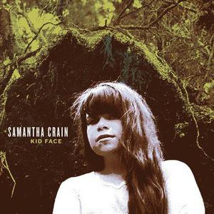 'Kid Face' by Samantha Crain