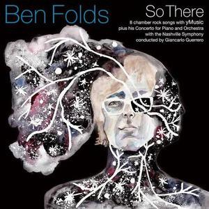 'So There' by Ben Folds
