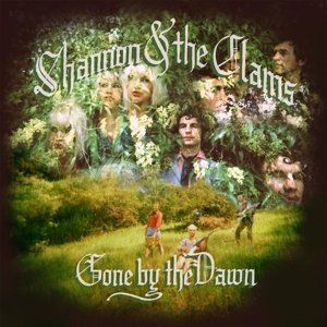'Gone By The Dawn' by Shannon and The Clams