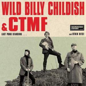 'Last Punk Standing' by Wild Billy Childish & CTMF