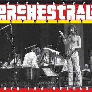 'Orchestral Favorites (40th Anniversary)' by Frank Zappa