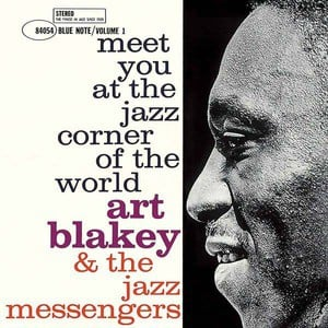 'Meet You At The Jazz Corner Of The World - Volume 1' by Art Blakey