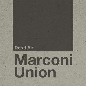 'Dead Air' by Marconi Union