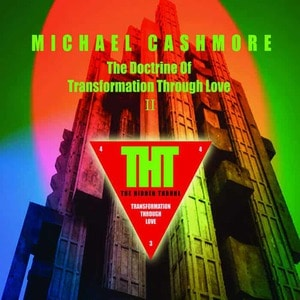 'The Doctrine Of Transformation Through Love II' by Michael Cashmore