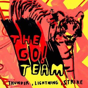'Thunder, Lightning, Strike' by The Go! Team