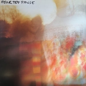 'Pause' by Four Tet (Fourtet)